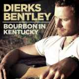 Bourbon In Kentucky (Single) Lyrics Dierks Bentley
