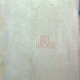 Dot Hacker (EP) Lyrics Dot Hacker