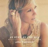 As Sure as the Sun Lyrics Ellie Holcomb