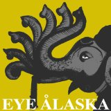 Yellow & Elephant Lyrics Eye Alaska