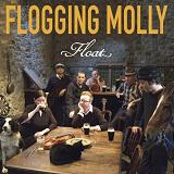 Float Lyrics Flogging Molly