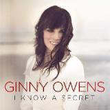 I Know A Secret Lyrics Ginny Owens