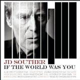 If The World Was You Lyrics J.D. Souther