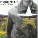 Dying Star Lyrics Jason Upton