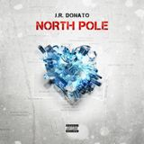 North Pole Lyrics Jr Donato