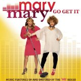 Go Get It Lyrics Mary Mary