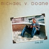 Little Kid Lyrics Michael V. Doane