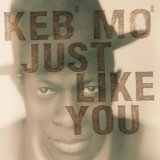 Just Like You Lyrics Mo' Keb'