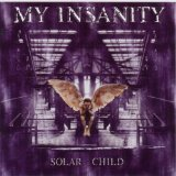 Solar Child Lyrics My Insanity