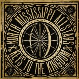 Keys To The Kingdom Lyrics North Mississippi Allstars