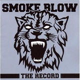The Record Lyrics Smoke Blow