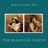 Welcome to the Beautiful South Lyrics The Beautiful South