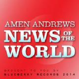 News Of The World Lyrics Amen Andrews
