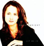 Let Me In Lyrics Chely Wright