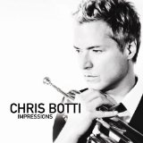 Impressions Lyrics Chris Botti