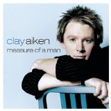 Measure of a Man Lyrics Clay Aiken