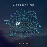 Mandala EP Lyrics Clock The Night