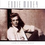 Can't Hold Back Lyrics Eddie Money