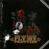 The Return of Fly My Pretties Lyrics Fly My Pretties