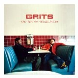 Art Of Translation Lyrics Grits
