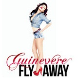 Fly Away (Single) Lyrics Guinevere