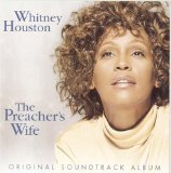 The Preacher's Wife Soundtrack Lyrics Houston Whitney