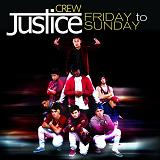 Friday To Sunday (Single) Lyrics Justice Crew