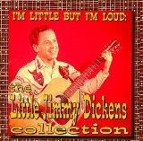 I'm Little But I'm Loud: The Little Jimmy Dickens Collection Lyrics Little Jimmy Dickens