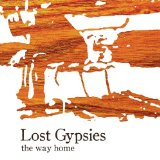 The Way Home Lyrics Lost Gypsies
