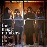 Those the Brokes Lyrics Magic Numbers