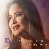 Manilyn…Loving Mom Lyrics Manilyn Reynes