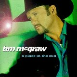 A Place In The Sun Lyrics McGraw Tim