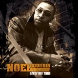 After My Time Lyrics Noel Gourdin
