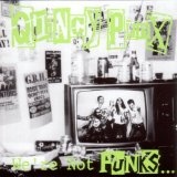 We're Not Punx Lyrics Quincy Punx
