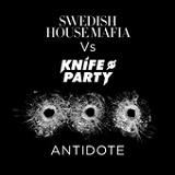 Antidote (Single) Lyrics Swedish House Mafia & Knife Party