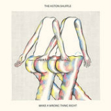 Make a Wrong Thing Right (Single) Lyrics The Aston Shuffle