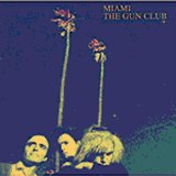 Miscellaneous Lyrics The Gun Club