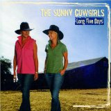 Long Five Days Lyrics The Sunny Cowgirls