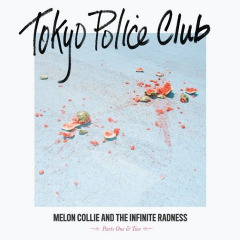 Melon Collie & The Infinite Radness (Parts One & Two) Lyrics Tokyo Police Club