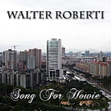Song for Howie Lyrics Walter Roberti