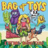 Eating Monsters Lyrics Bag Of Toys
