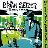 The Dirty Boogie Lyrics Brian Setzer