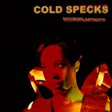 Neuroplasticity Lyrics Cold Specks