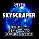 Skyscraper (Single) Lyrics Demi Lovato