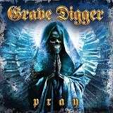 Pray Lyrics Grave Digger