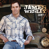 Didn't I (Single) Lyrics James Wesley