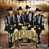 Miscellaneous Lyrics Los Titanes De Durango
