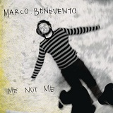 Me Not Me Lyrics Marco Benevento