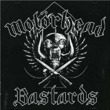 Bastards Lyrics Motorhead