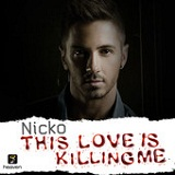 This Love Is Killing Me (Single) Lyrics Nicko